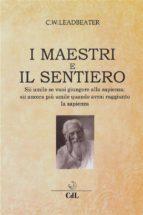 I Maestri e  Il Sentiero (ebook)