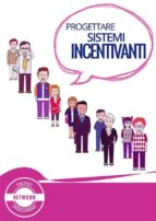 Progettare sistemi incentivanti (ebook)