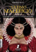 L'Ultimo Maleficio (ebook)