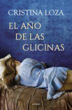 El año de las glicinas (ebook)