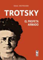 Trotsky, el profeta armado (ebook)