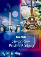 Szivárvány Pesttől Párizsig (ebook)
