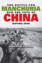 The Battle for Manchuria and the Fate of China (ebook)