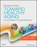 Ebersole & Hess' Toward Healthy Aging - E-Book (ebook)