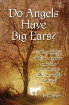 Do Angels Have Big Ears? (ebook)