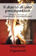 Il Diario di uno psicopatico - Sfida al buio per il Commissario Caterina Ruggeri (ebook)