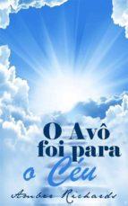O Avô Foi Para O Céu (ebook)