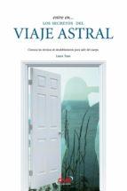 Entre en... los secretos del viaje astral (ebook)
