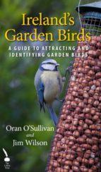 Ireland's Garden Birds: A Guide to Attracting and Identifying Garden Birds (ebook)