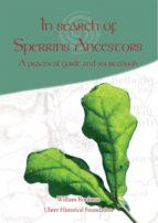 IN SEARCH OF SPERRINS ANCESTORS