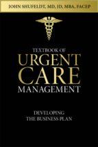 Textbook of Urgent Care Management (ebook)