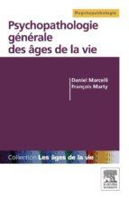 Psychopathologie générale des âges de la vie (ebook)
