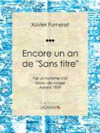 """Encore un an de """"Sans titre"""" (ebook)"""