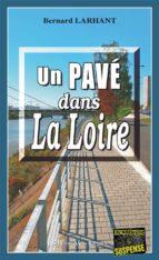Un Pavé dans la Loire (ebook)