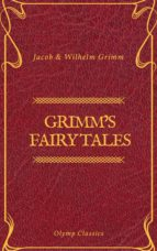 Grimm's Fairy Tales: Complete and Illustrated (Olymp Classics) (ebook)