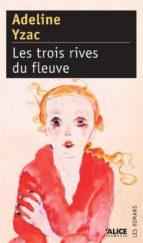 Les Trois rives du fleuve (ebook)