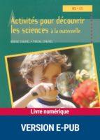 Activités pour découvrir les sciences à la maternelle (ebook)
