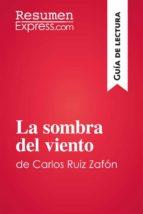 La sombra del viento de Carlos Ruiz Zafón (Guía de lectura) (ebook)