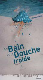 Le bain et la douche froide (ebook)