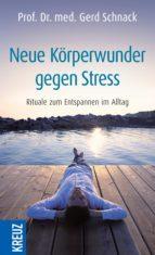 Neue Körperwunder gegen Stress (ebook)