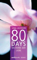 80 Days - Die Farbe der Liebe (ebook)
