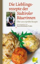 Die Lieblingsrezepte der Südtiroler Bäuerinnen (ebook)