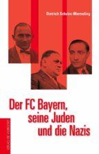 Der FC Bayern, seine Juden und die Nazis (ebook)