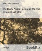 The Black Arrow--a Tale of the Two Roses (Illustrated) (ebook)