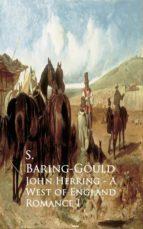 John Herring - A West of England Romance (ebook)