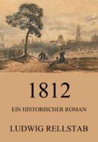 1812 - Ein historischer Roman (ebook)