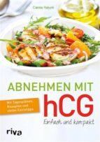 Abnehmen mit hCG – einfach und kompakt