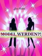 Model werden?! (ebook)