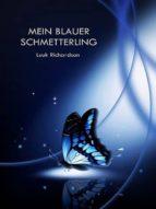 MEIN BLAUER SCHMETTERLING