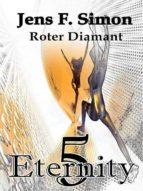 ROTER DIAMANT (ETERNITY BD.5)