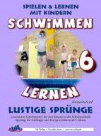 SCHWIMMEN LERNEN 6: KOPFSPRUNG & CO.