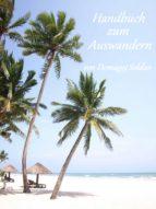 Handbuch zum Auswandern (ebook)