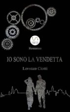 Io Sono La Vendetta (ebook)