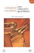 Peter Schlemihl'in Garip Hikâyesi (ebook)