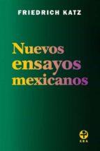Nuevos ensayos mexicanos (ebook)