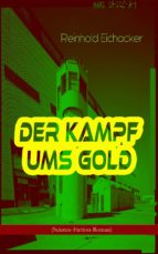 Der Kampf ums Gold (Science-Fiction-Roman) (ebook)