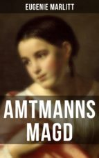 Amtmanns Magd (ebook)