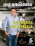Cocineros sin estrella (ebook)