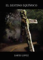 El destino equívoco (ebook)
