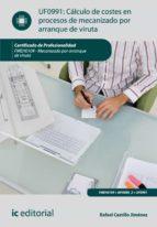 Cálculo de costes en procesos de mecanizado por arranque de viruta. FMEH0109  (ebook)