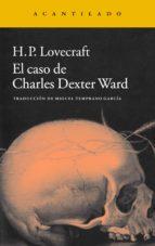 El caso de Charles Dexter Ward (ebook)