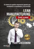 LEAN MANUFACTURING PASO A PASO