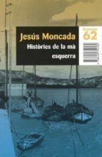 HISTÒRIES DE LA MÀ ESQUERRA