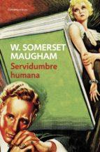 Servidumbre humana (ebook)