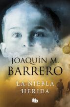 La niebla herida (Serie Corazón Rodríguez) (ebook)