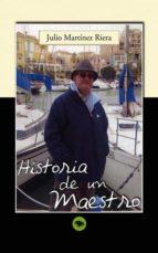 Historia de un Maestro (ebook)